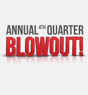 Annual 4th Quarter Blowout